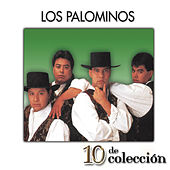 Play & Download 10 De Colección by Los Palominos | Napster