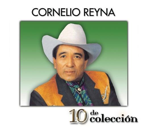 Play & Download 10 De Colección by Cornelio Reyna   Napster