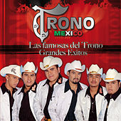 Play & Download Las Famosas Del Trono - Grandes Exitos by El Trono de Mexico | Napster