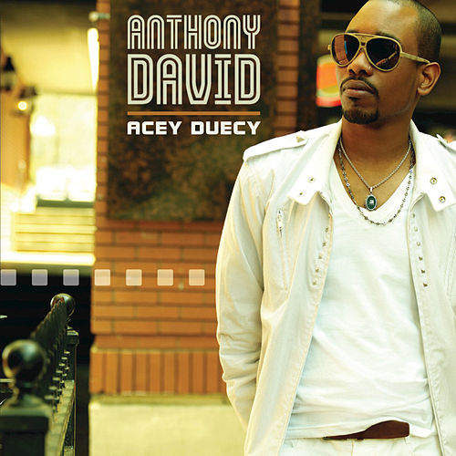 Play & Download Acey Duecy by Anthony David | Napster