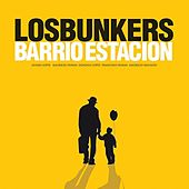 Play & Download Barrio Estación by Los Bunkers | Napster