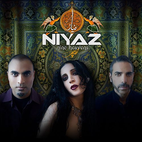 Play & Download Nine Heavens by Niyaz | Napster