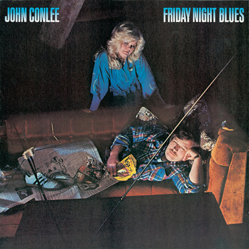 Play & Download Friday Night Blues by John Conlee | Napster