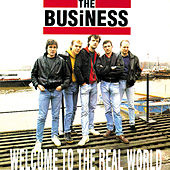 Welcome To The Real World by The Business