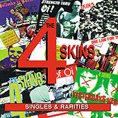 Play & Download Singles And Rarities by 4-Skins | Napster