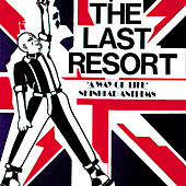 Skinhead Anthems by The Last Resort