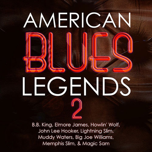 Play & Download American Blues Legends Vol. 2 by Various Artists | Napster