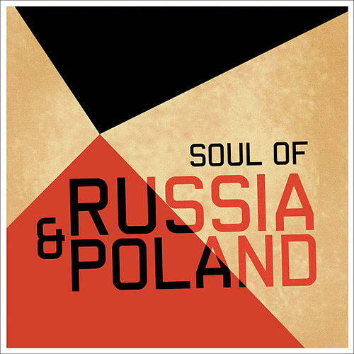 Play & Download Soul of Russia & Poland by 101 Strings Orchestra | Napster