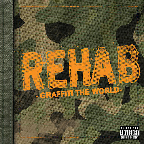 Play & Download Graffiti the World by Rehab | Napster