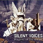 Play & Download Building up the Apathy - Premaster Copy by Silent Voices | Napster
