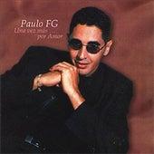 Play & Download Una Vez Más...Por Amor by Paulito F.G. | Napster
