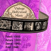 Play & Download Vintage Bollywood Music: Yahudi (1958), Zalzala (1952), Zeenat (1945), Ziddi (1948) by Various Artists | Napster