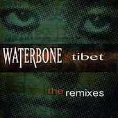 Tibet the Remixes by Waterbone