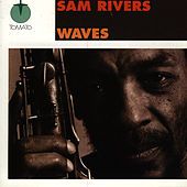 Play & Download Waves by Sam Rivers | Napster