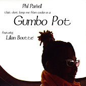 Play & Download Gumbo Pot by Phil Parnell | Napster
