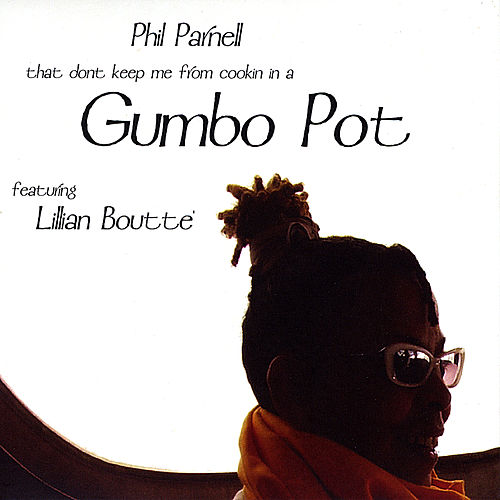 Gumbo Pot by Phil Parnell