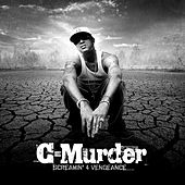 Play & Download Screamin' 4 Vengeance by C-Murder | Napster