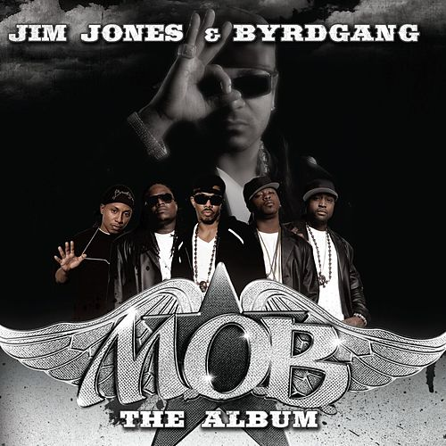 Play & Download M.O.B. by Jim Jones | Napster