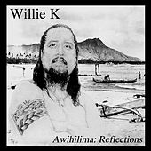 Awihilima by Willie K