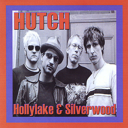 Play & Download Hollylake & Silverwood by Hutch | Napster
