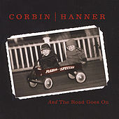 Play & Download And the Road Goes On by Corbin Hanner | Napster