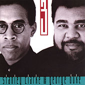 The Clarke/Duke Project Vol. 3 by The Stanley Clarke - George Duke Band