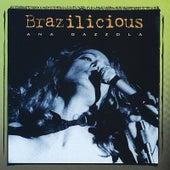 Brazilicious by Ana Gazzola