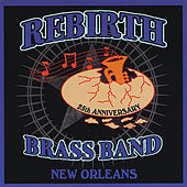 25th Anniversary by Rebirth Brass Band