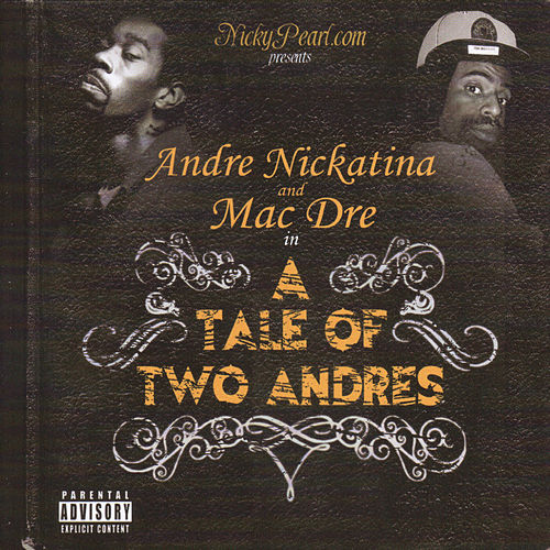 Play & Download A Tale Of Two Andres by Mac Dre | Napster