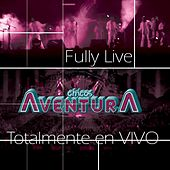 Play & Download Fully  Live Chico Aventura Totalmente En Vivo by Los Chicos Aventura | Napster