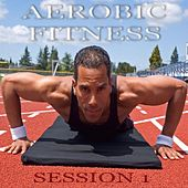 Play & Download Aerobic Fitness Session by Various Artists | Napster