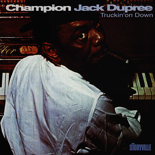 Truckin' On Down by Champion Jack Dupree