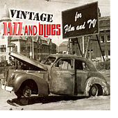 Vintage Jazz And Blues For Film & TV by Various Artists