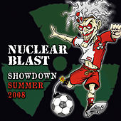 Play & Download Nuclear Blast Showdown Summer 2008 by Various Artists | Napster