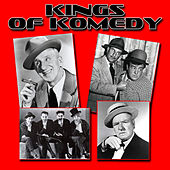 Play & Download The Kings Of Komedy by Various Artists | Napster