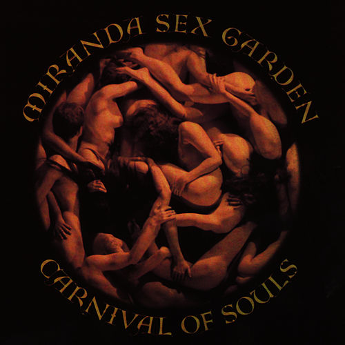 Carnival Of Souls by Miranda Sex Garden