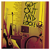 Play & Download Get Out and Rock by Various Artists | Napster