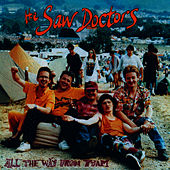 Play & Download All The Way From Tuam by The Saw Doctors | Napster