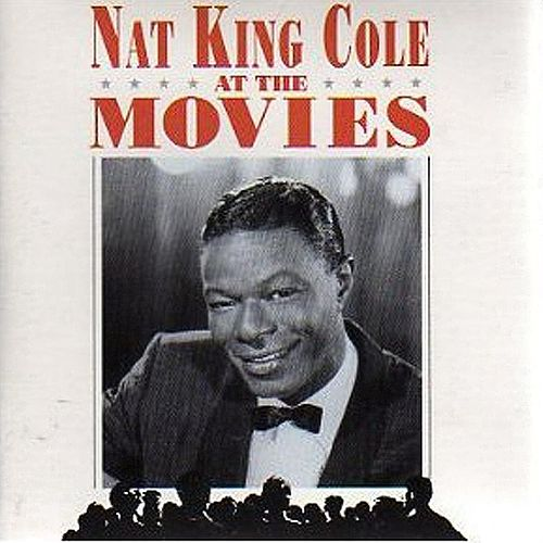 At the Movies by Nat King Cole