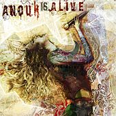 Play & Download Anouk Is Alive by Anouk | Napster