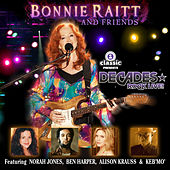 Play & Download Bonnie Raitt And Friends by Bonnie Raitt | Napster