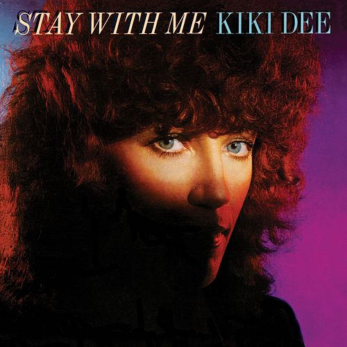 Stay With Me by Kiki Dee