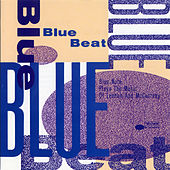 Play & Download Blue Beat-The Music Of Lennon & McCartney by Various Artists | Napster