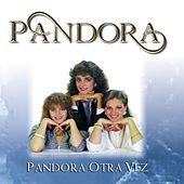 Play & Download Otra Vez by Pandora | Napster