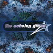 Play & Download The Echoing Green by The Echoing Green | Napster