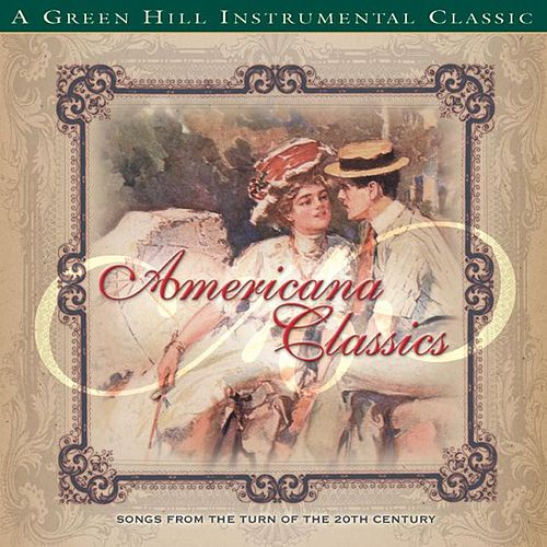 Play & Download Americana Classics by Various Artists | Napster