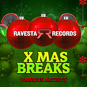 X Mas Breaks by Various Artists