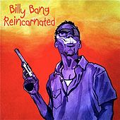 Play & Download Reincarnated by Billy Bang | Napster