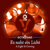 Play & Download Es naht ein Licht by Octavians | Napster