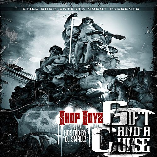 Play & Download Gift And A Curse by Shop Boyz | Napster